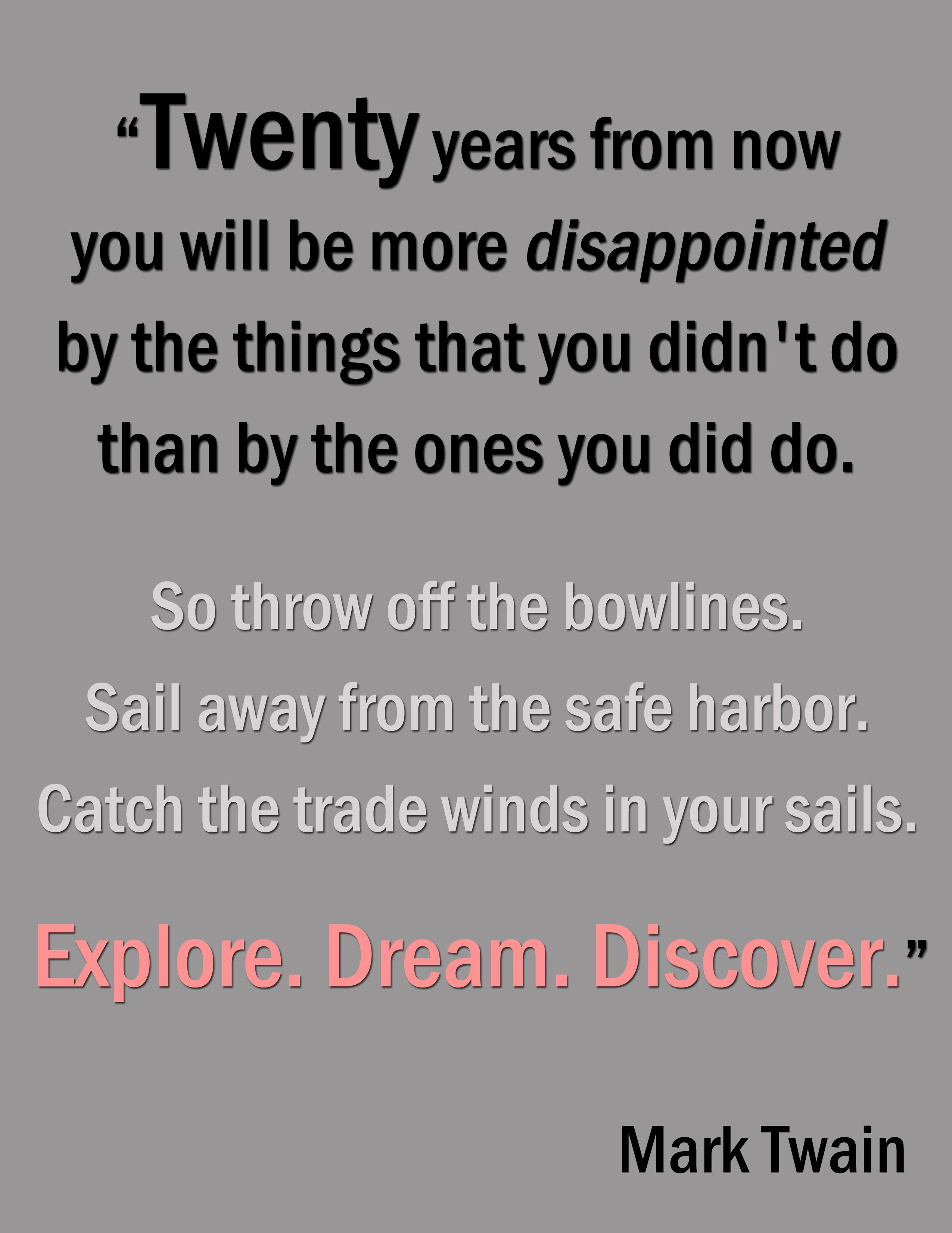 Quotes No Mark Life Live Regrets Twain