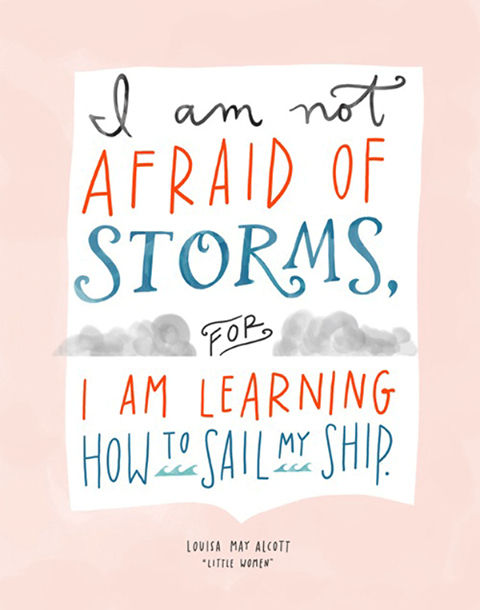 I am not afraid of storms