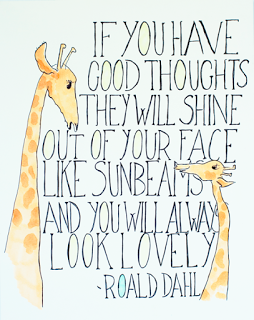 if-you-have-good-thoughts-they-will-shine-out-of-your-face-like-sunbeams-and-you-will-always-look-lovely-roald-dahl-thinking-kindness-quote-taolife